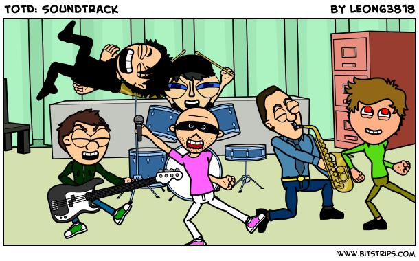 TotD: Soundtrack