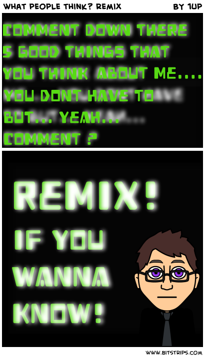 what people think? remix