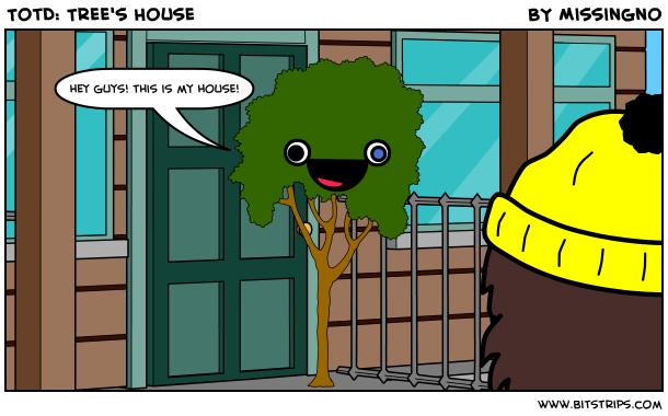 TotD: Tree's House