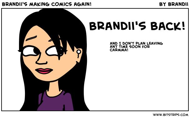Brandii's making comics again!