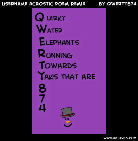 Username Acrostic Poem Remix
