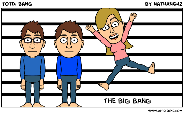 TotD: Bang
