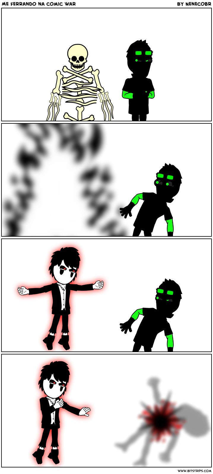 Me ferrando na comic war