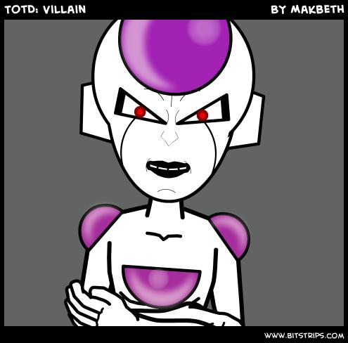 TotD: Villain