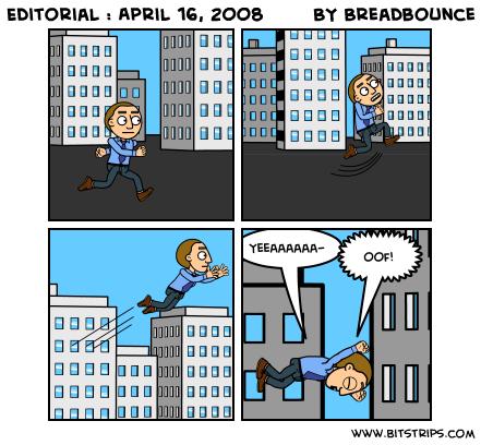 Editorial : April 16, 2008