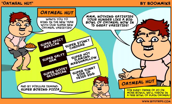 'Oatmeal Hut'