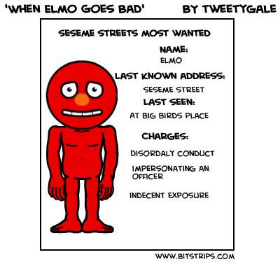 'When Elmo Goes Bad'