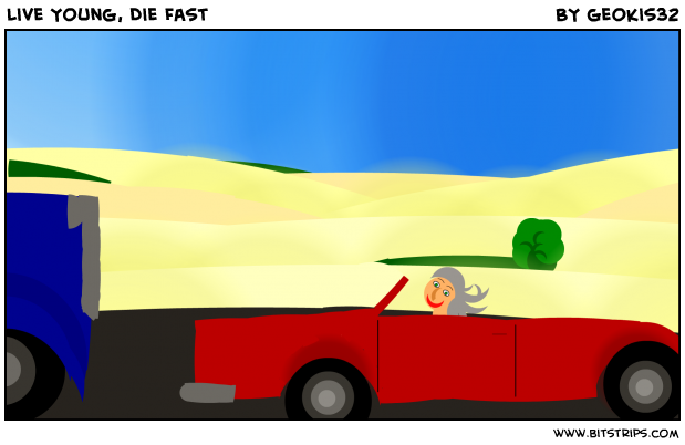 Live Young, Die Fast