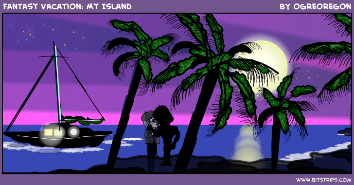 Fantasy Vacation: My Island