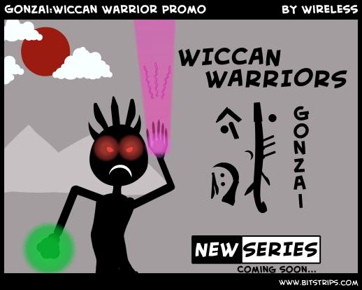 Gonzai:Wiccan Warrior Promo