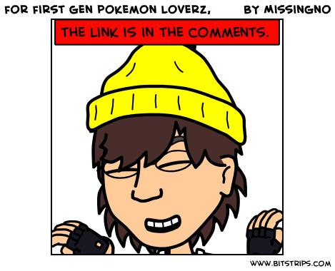 for first gen pokemon loverz,
