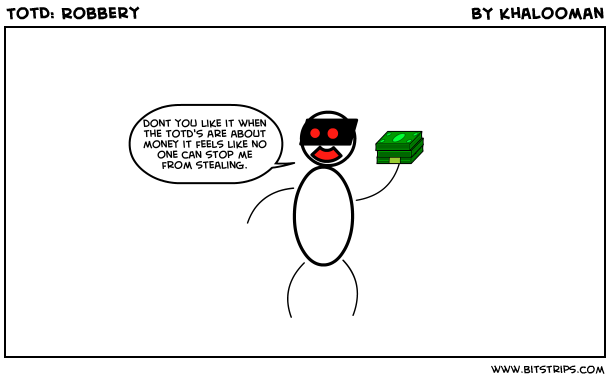 TotD: Robbery