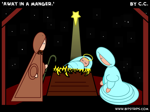 'Away in a manger.'