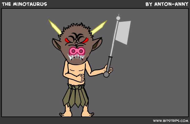 the Minotaurus