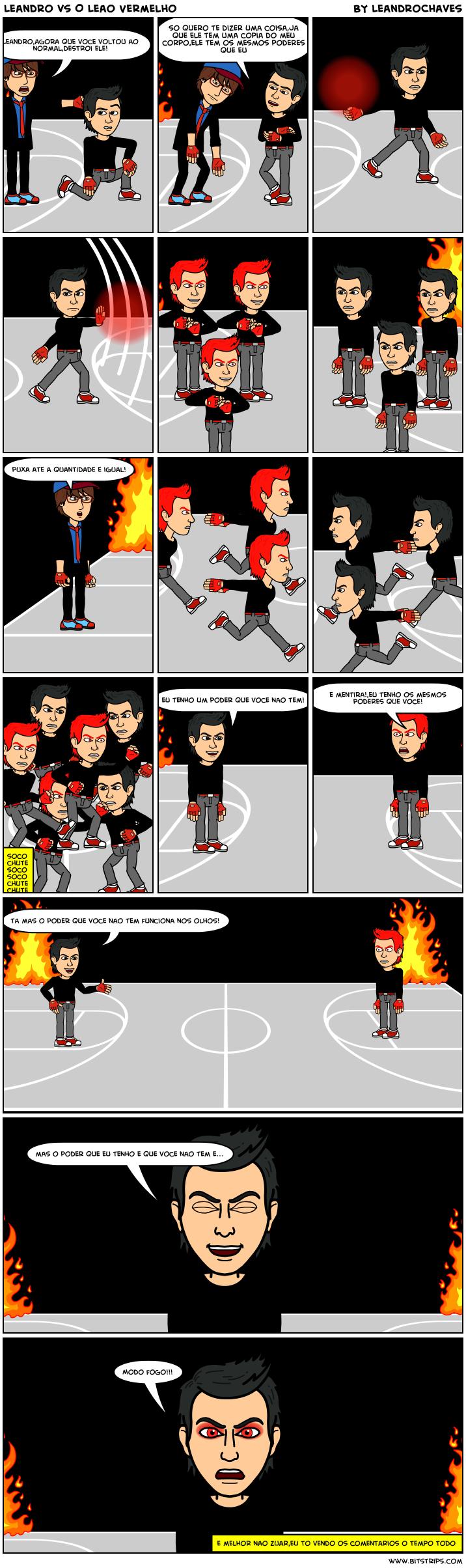 Leandro vs O Leao Vermelho