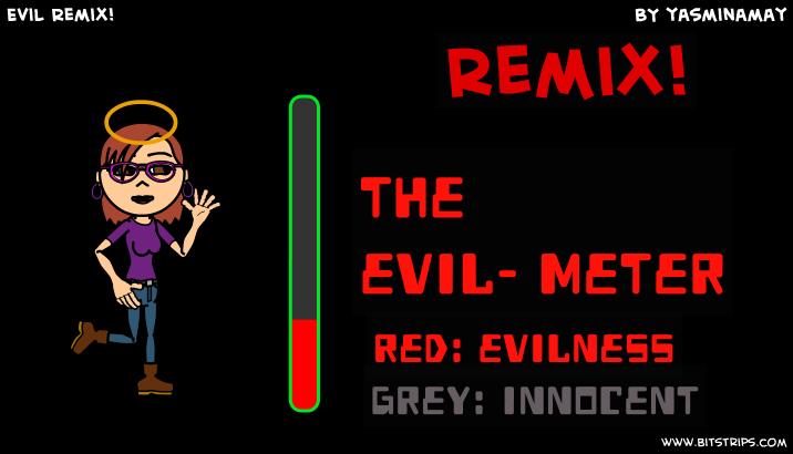 Evil Remix!