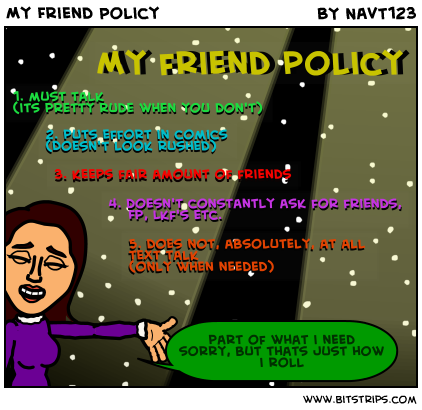 My Friend Policy