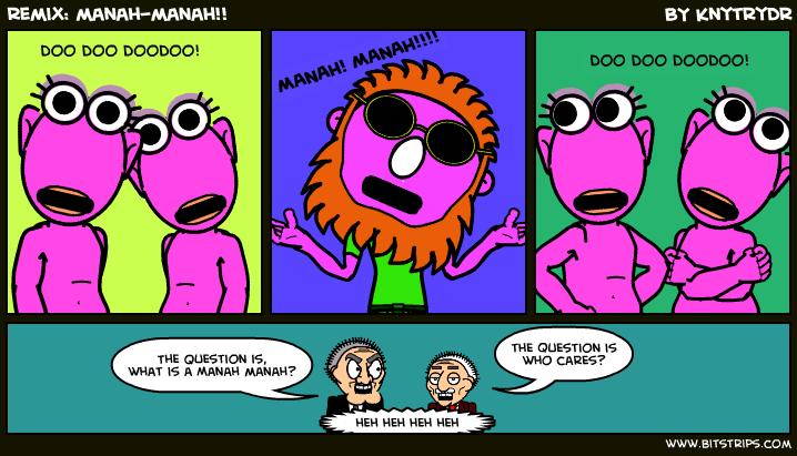 remix: manah-manah!!