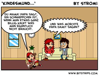 'Kindesmund...'