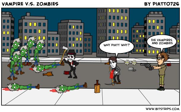 Vampire v.s. zombies