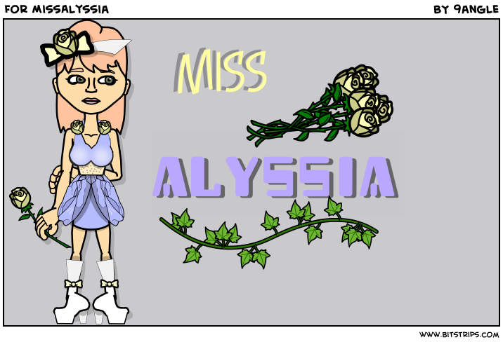 For MissAlyssia