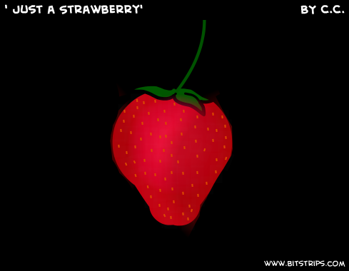 ' Just a Strawberry'