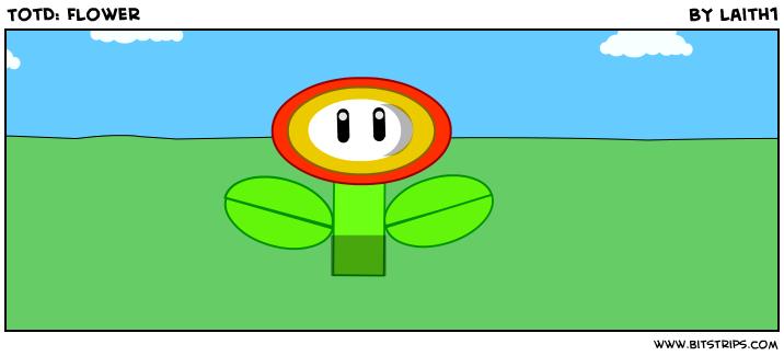TotD: Flower