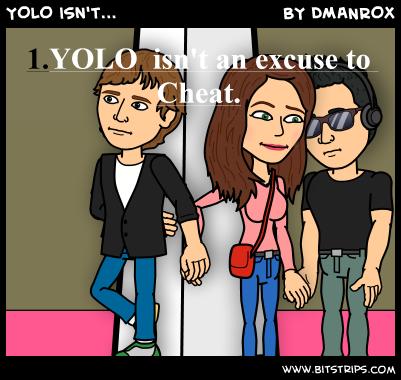 YOLO isn't...
