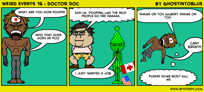weird events 16 : doctor Doc