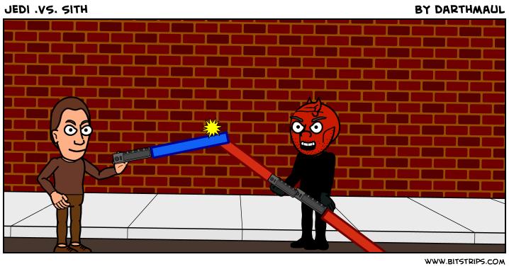Jedi .VS. Sith