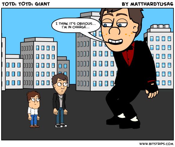 TotD: TOTD: Giant