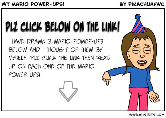 My mario power-ups!
