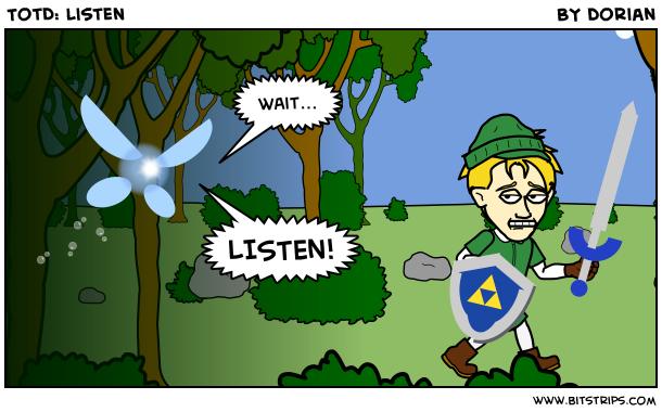 TotD: Listen