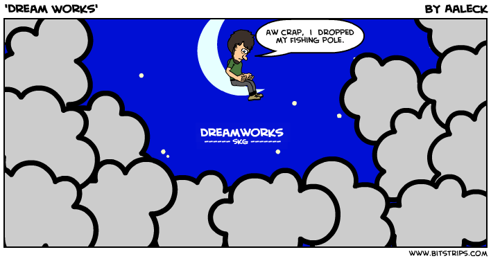 'Dream Works'