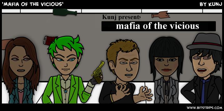 'Mafia of the Vicious'