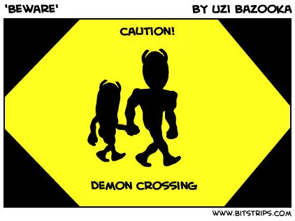 'Beware'