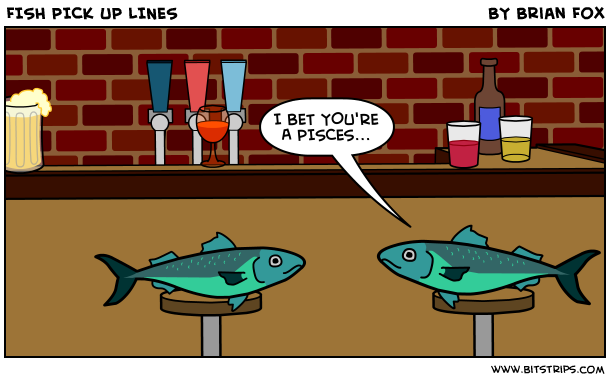 Fish pick up lines bitstrips for Fish pick up lines