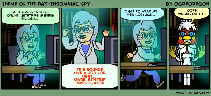 Theme of the Day-Insomniac Spy