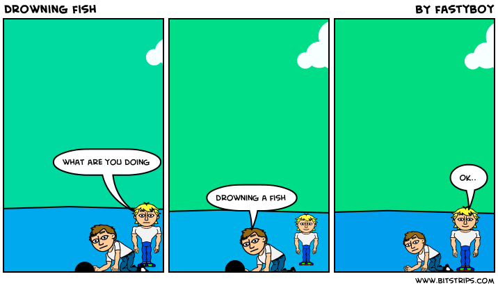 Drowning fish bitstrips for Can fish drown