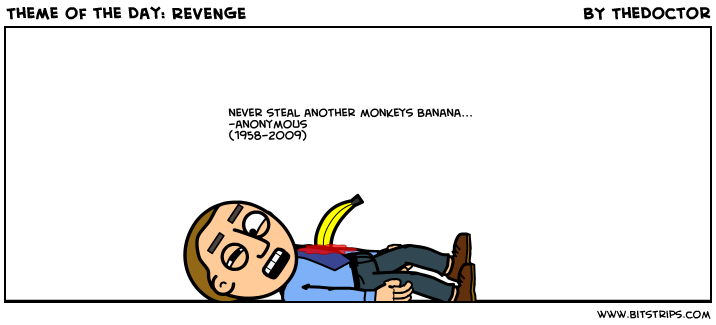Theme of the Day: REVENGE