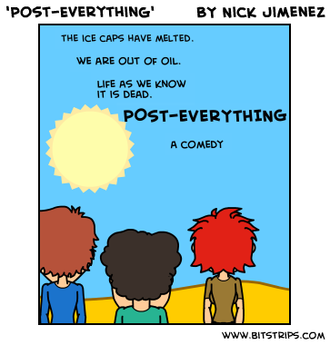 'Post-Everything'