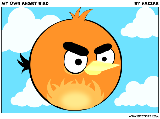My Own Angry Bird