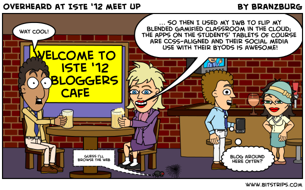 overheard at ISTE '12 meet up