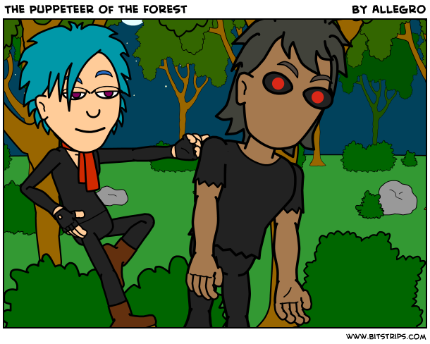 The Puppeteer of the Forest