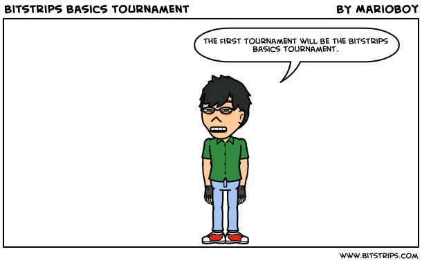 Bitstrips basics tournament