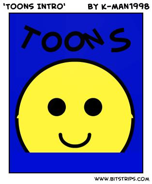 'Toons Intro'