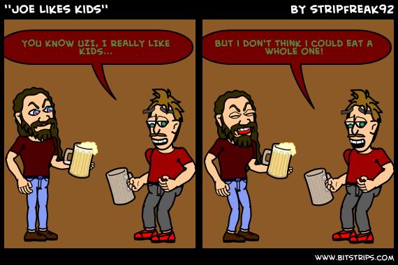 ''Joe Likes Kids''