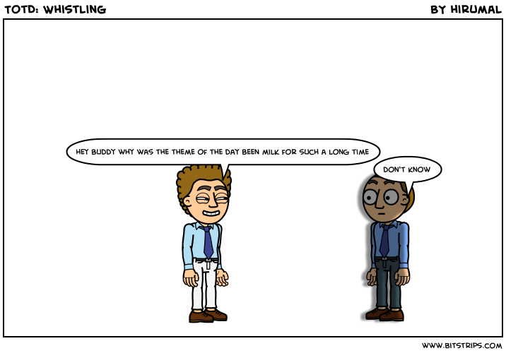 TotD: Whistling