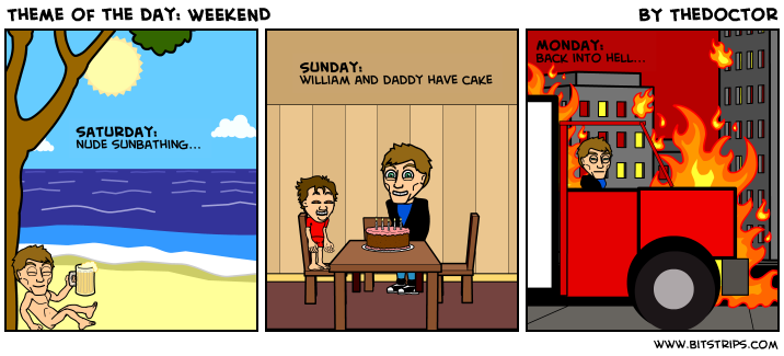 Theme of the day: WEEKEND