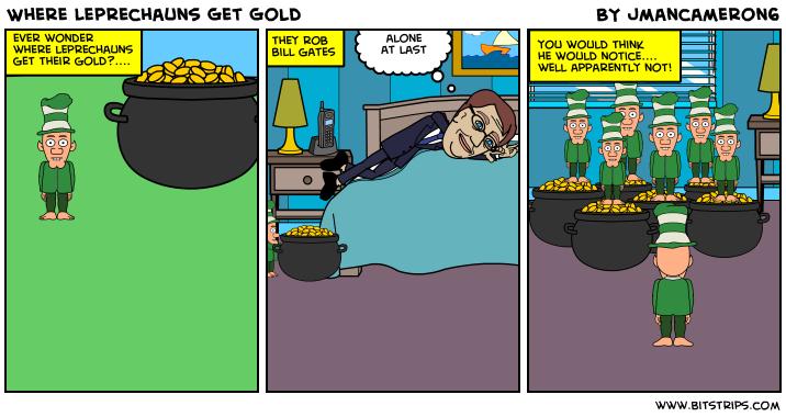 Where Leprechauns Get Gold